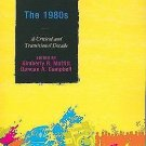 The 1980s : A Critical and Transitional Decade by Kimberly R. Moffitt (2010,...