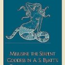 Melusine the Serpent Goddess in A. S. Byatt's Possession and in Mythology by...