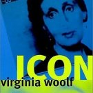 Women in Culture and Society: Virginia Woolf Icon by Brenda R. Silver (2000,...
