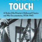The Capra Touch : A Study of the Director's Hollywood Classics and War...