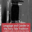 Language and Gender in the Fairy Tale Tradition : A Linguistic Analysis of...