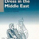 Languages of Dress in the Middle East by Nancy Lindisfarne-Tapper and Bruce...