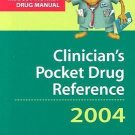 Clinician's Pocket Drug Reference 2004 by Leonard G. Gomella and Steven A....