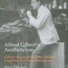 British Art and Visual Culture since 1750 New Readings: Alfred Gilbert's...