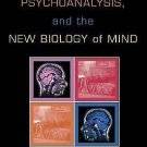 Psychiatry, Psychoanalysis, and the New Biology of Mind by Eric R. Kandel...