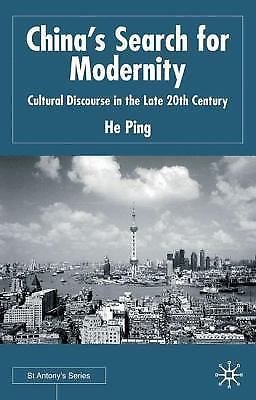 St Antony's: China's Search for Modernity : Cultural Discourse in the Late...