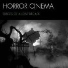 Recovering 1940s Horror Cinema : Traces of a Lost Decade (2014, Hardcover)