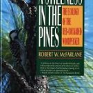 A Stillness in the Pines : The Ecology of the Red-Cockaded Woodpecker by...