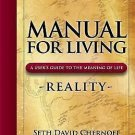 Manual for Living: Manual for Living : A User's Guide to the Meaning of...