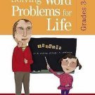 Solving Word Problems for Life, Grades 3-5 by Melony A. Brown (2005, Paperback)