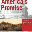 America's Promise Vol. 1 : A Concise History of the United States Volume I by...