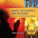 Magic, Witchcraft, and Religion : A Reader in the Anthropology of Religion by...