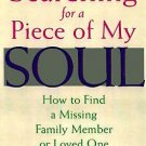 Searching for a Piece of My Soul by Tammy L. King (1997, Paperback)