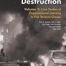 Aptitude for Destruction, Volume 2 : Case Studies of Organizational Learning...