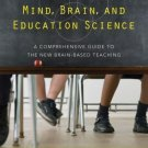 Mind, Brain, and Education Science : A Comprehensive Guide to the New...