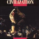Women in Culture and Society Ser.: Manliness and Civilization : A Cultural...