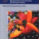 Burgerstein's Handbook of Nutrition : Micronutrients in the Prevention and...