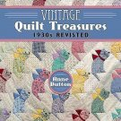 Vintage Quilt Treasures : 1930s Revisited by Anne Dutton (2016, Paperback,...