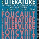 New Accents: Foucault and Literature : Towards a Genealogy of Writing by...