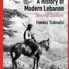 A History of Modern Lebanon by Fawwaz Traboulsi (2012, UK-Paperback, New...