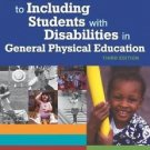 A Teacher's Guide to Including Students with Disabilities in General Physical...
