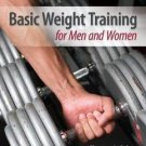 Basic Weight Training for Men and Women by Thomas Fahey (2012, Paperback)
