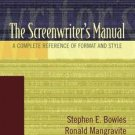 The Screenwriter's Manual : A Complete Reference of Format and Style by Peter...