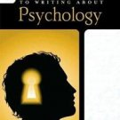 Short Guide to Writing about Psychology by Dana S. Dunn (2010, Paperback, New...