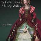 A Dollmaker's Art : The Creations of Nancy Wiley by Louise Fecher and Nancy...