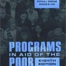 Programs in Aid of the Poor by Stephen L. Mangum, Sar A. Levitan, Andrew M....