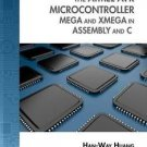 Explore Our New Electronic Tech 1st Editions: The Atmel AVR Microcontroller :...
