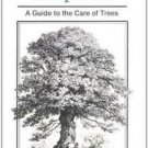 The Arboriculturalist's Companion : A Guide to the Care of Trees by N. D....