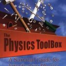 The Physics Toolbox : A Survival Guide for Introductory Physics by Debora M....