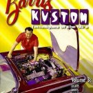 Barris Kustom Techniques of the 50's Vol. 3 : Lights, Skirts, Engines and...