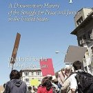 For the People : A Documentary History of the Struggle for Peace and Justice...