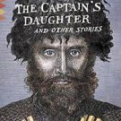 Vintage Classics: The Captain's Daughter : And Other Stories by Alexander...