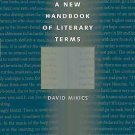 A New Handbook of Literary Terms by David Mikics (2010, Paperback)