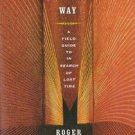 Proust's Way : A Field Guide to 'In Search of Lost Time' by Roger Shattuck...