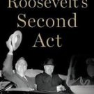 Pivotal Moments in American History: Roosevelt's Second Act : The Election of...