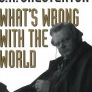 What's Wrong with the World by G. K. Chesterton (1994, Paperback)