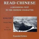 Far Eastern Publications: Read Chinese Bk. 1 : A Beginning Text in the...