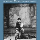 Young America : The Flowering of Democracy in New York City by Edward L....
