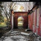 Haunting Illinois : A Tourist's Guide to the Weird and Wild Places of the...