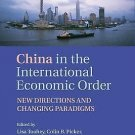 China in the New International Economic Order : New Directions and Changing...