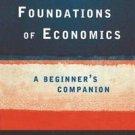 Foundations of Economics : A Beginner's Companion by Yanis Varoufakis (1998, Pap