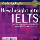 NEW INSIGHT INTO IELTS STUDENT'S BOOK WITH ANSWERS WITH TESTBANK by JakemanVanes