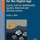 New Perspectives on Language and Education: Literacy Theories for the Digital Ag