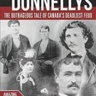 Amazing Stories: Black Donnellys : The Outrageous Tale of Canada's Deadliest Feu