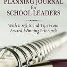 A Reflective Planning Journal for School Leaders : With Insights and Tips...