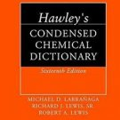 Hawley's Condensed Chemical Dictionary by Robert A. Lewis (2016, Hardcover)